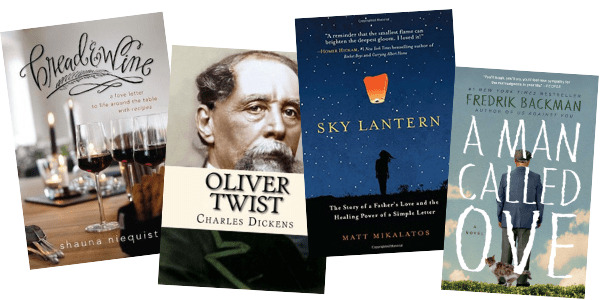 Four book recommendations: Bread & Wine by Shauna Niequist, Oliver Twist by Charles Dickens, Sky Lantern by Matt Mikalatos, and A Man Called Ove by Fredrick Backman
